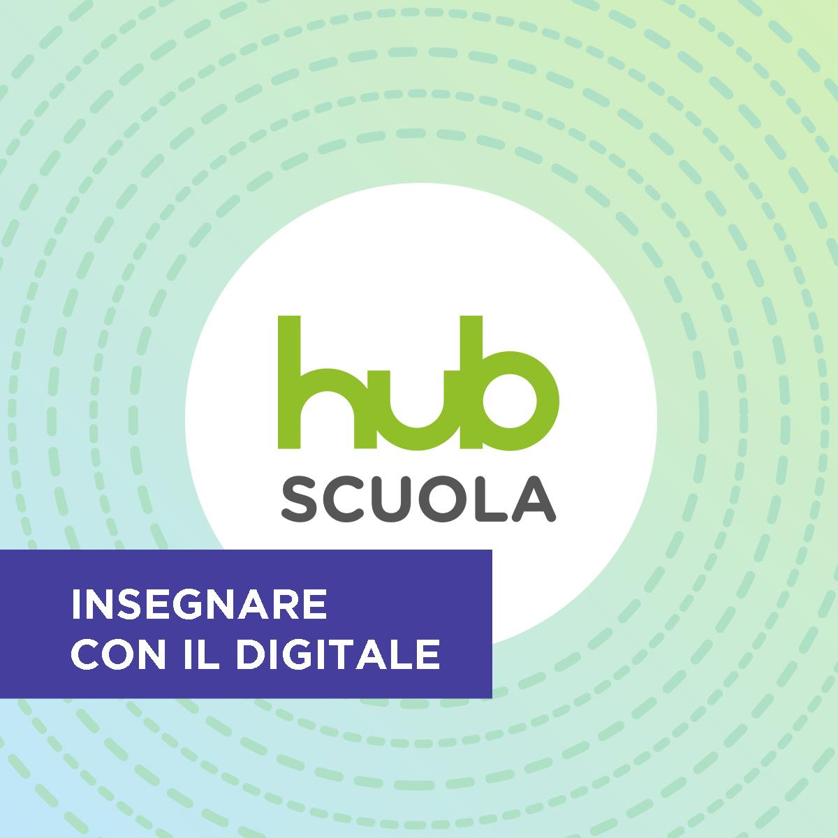 HUB Scuola: le classi digitali e le piattaforme per esercitarsi online e offline